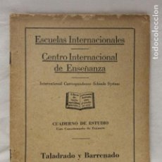 Libros de segunda mano: CUADERNO DE ESTUDIO, TALADRO Y BARRENADO PARTE 1, CEDECO, 1949, MADRID. Lote 115817651