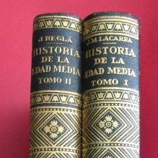 Libros de segunda mano: HISTORIA DE LA EDAD MEDIA.JOSÉ LACARRA,JUAN REGLÁ.MONTANER Y SIMÓN 1960. 2 TOMOS. 595 Y 507 PÁGINAS.. Lote 115858327