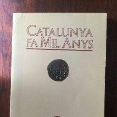 Libros de segunda mano: CATALUNYA FA MI ANYS. NOTES HISTÒRIQUES EN OCASIÓ DEL MIL.LENARI. R. D'ABADAL I DE VINYALS. Lote 115887367