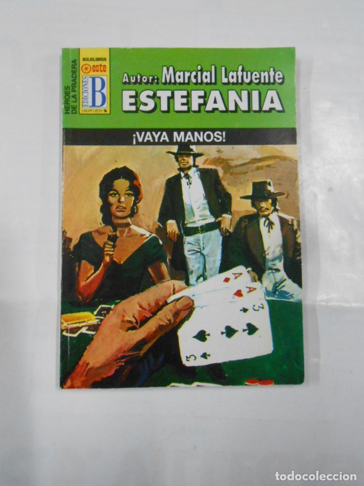 MARCIAL LAFUENTE ESTEFANIA Nº 1077. ¡VAYA MANOS! SERIE HEROES DE LA PRADERA. TDK309 (Libros de Segunda Mano (posteriores a 1936) - Literatura - Otros)