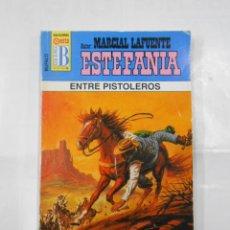Libros de segunda mano: MARCIAL LAFUENTE ESTEFANIA Nº 1058. ENTRE PISTOLEROS. SERIE BUFALO. TDK309. Lote 115899163