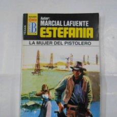 Libros de segunda mano - MARCIAL LAFUENTE ESTEFANIA Nº 1060. LA MUJER DEL PISTOLERO. SERIE TEXAS. TDK309 - 115900067