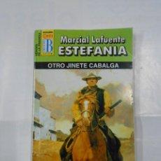 Libros de segunda mano: MARCIAL LAFUENTE ESTEFANIA Nº 1032. OTRO JINETE CABALGA. SERIE HEROES DE LA PRADERA TDK309. Lote 115904547