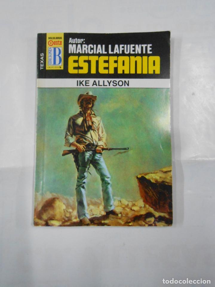 MARCIAL LAFUENTE ESTEFANIA Nº 1047. IKE ALLYSON. SERIE TEXAS. TDK309 (Libros de Segunda Mano (posteriores a 1936) - Literatura - Otros)