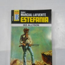 Libros de segunda mano: MARCIAL LAFUENTE ESTEFANIA Nº 1047. IKE ALLYSON. SERIE TEXAS. TDK309. Lote 115904751