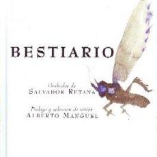 Gebrauchte Bücher - BESTIARIO. MANGUEL, ALBERTO; RETANA, SALVADOR. AT-1130 - 132725502