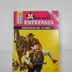 Libros de segunda mano: MARCIAL LAFUENTE ESTEFANIA Nº 660. EMISARIOS DEL PLOMO. SERIE COLECCION HEROES DEL OESTE. TDK309. Lote 115910467