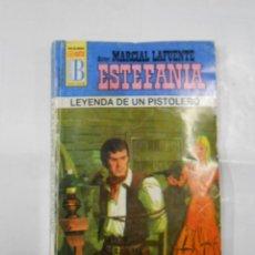 Libros de segunda mano: MARCIAL LAFUENTE ESTEFANIA Nº 441. LEYENDA DE UN PISTOLERO. SERIE COLECCION BUFALO. TDK309. Lote 115912511