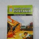 Libros de segunda mano: MARCIAL LAFUENTE ESTEFANIA Nº 1114. PECOS BURTON. SERIE COLECCION HEROES DE LA PRADERA. TDK309. Lote 115913203