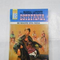 Libros de segunda mano: MARCIAL LAFUENTE ESTEFANIA Nº 1029. MI MADRE ERA INDIA. SERIE COLECCION BUFALO. TDK309. Lote 115913467