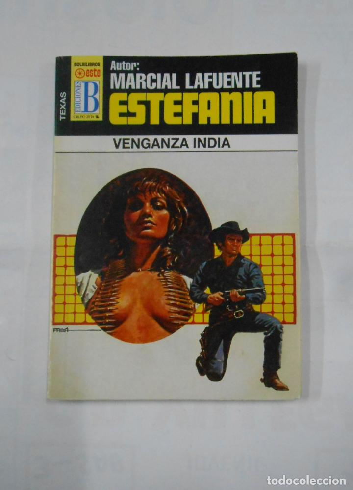 MARCIAL LAFUENTE ESTEFANIA Nº 1040. VENGANZA INDIA. SERIE COLECCION TEXAS. TDK309 (Libros de Segunda Mano (posteriores a 1936) - Literatura - Otros)