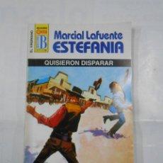 Libros de segunda mano: MARCIAL LAFUENTE ESTEFANIA Nº 1087. QUISIERON DISPARAR. SERIE COLECCION EL VIRGINIANO. TDK309. Lote 115914203