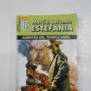 Libros de segunda mano: MARCIAL LAFUENTE ESTEFANIA Nº 1053. AGENTES DEL FERROCARRIL. SERIE HEROES DE LA PRADERA. TDK309. Lote 115914967
