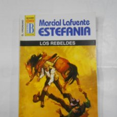 Libros de segunda mano: MARCIAL LAFUENTE ESTEFANIA Nº 1093. LOS REBELDES. SERIE COLECCION EL VIRGINIANO. TDK309. Lote 115915675