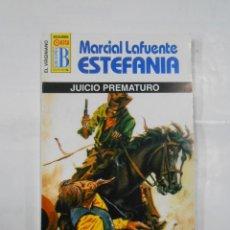 Libros de segunda mano: MARCIAL LAFUENTE ESTEFANIA Nº 1115. JUICIO PREMATURO. SERIE COLECCION EL VIRGINIANO. TDK309. Lote 115916771