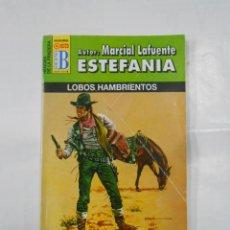 Libros de segunda mano: MARCIAL LAFUENTE ESTEFANIA Nº 1069. LOBOS HAMBRIENTOS. SERIE HEROES DE LA PRADERA. TDK309. Lote 115917515