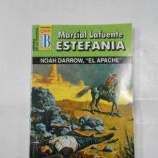 Libros de segunda mano: MARCIAL LAFUENTE ESTEFANIA Nº 1030. NOAH DARROW, EL APACHE. SERIE HEROES DE LA PRADERA. TDK309. Lote 115917863