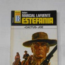 Libros de segunda mano: MARCIAL LAFUENTE ESTEFANIA Nº 1034. CACTUS JOE. SERIE COLECCION TEXAS. TDK309. Lote 115918075