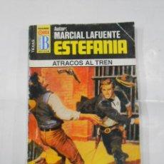 Libros de segunda mano: MARCIAL LAFUENTE ESTEFANIA Nº 440. ATRACOS AL TREN. SERIE COLECCION TEXAS. TDK309. Lote 115918403