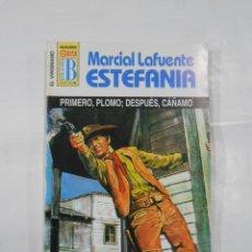 Libros de segunda mano: MARCIAL LAFUENTE ESTEFANIA Nº 1053. PRIMERO PLOMO DESPUES CAÑAMO COLECCION EL VIRGINIANO. TDK309. Lote 115919143