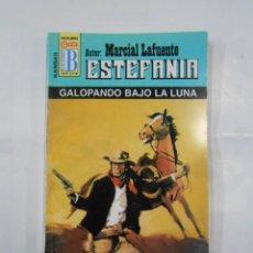 Libros de segunda mano: MARCIAL LAFUENTE ESTEFANIA Nº 1008. GALOPANDO BAJO LA LUNA. COLECCION SERIE KANSAS. TDK309. Lote 115919711