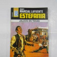 Libros de segunda mano: MARCIAL LAFUENTE ESTEFANIA Nº 1061. JALEOS EN TEXAS. COLECCION SERIE TEXAS. TDK309. Lote 115919883