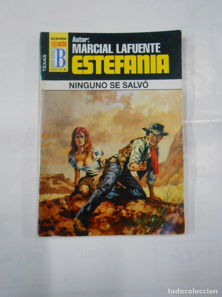 MARCIAL LAFUENTE ESTEFANIA Nº 1028. NINGUNO SE SALVO. COLECCION SERIE TEXAS. TDK309 (Libros de Segunda Mano (posteriores a 1936) - Literatura - Otros)