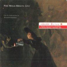 Libros de segunda mano: LA ESPAÑA DE CARLOS IV. PERE MOLAS RIBALTA (EDITOR). Lote 115926719