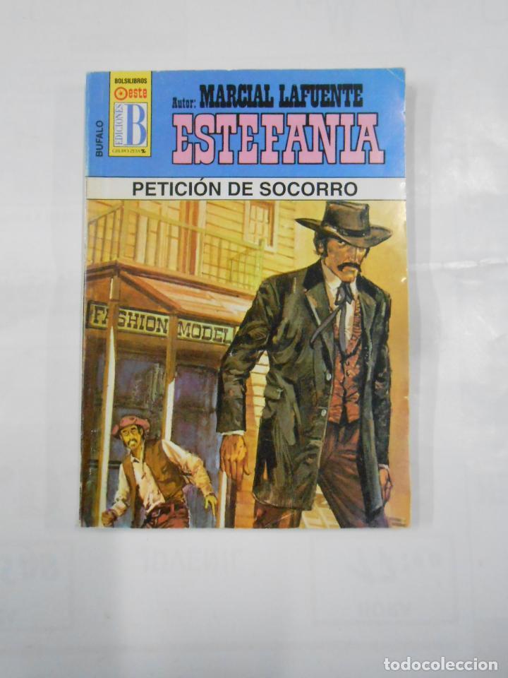 MARCIAL LAFUENTE ESTEFANIA Nº 1015. PETICION DE SOCORRO. SERIE COLECCION BUFALO. TDK309 (Libros de Segunda Mano (posteriores a 1936) - Literatura - Otros)