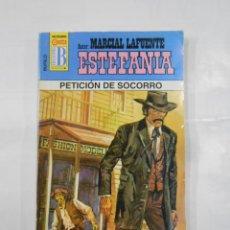 Libros de segunda mano: MARCIAL LAFUENTE ESTEFANIA Nº 1015. PETICION DE SOCORRO. SERIE COLECCION BUFALO. TDK309. Lote 115931751