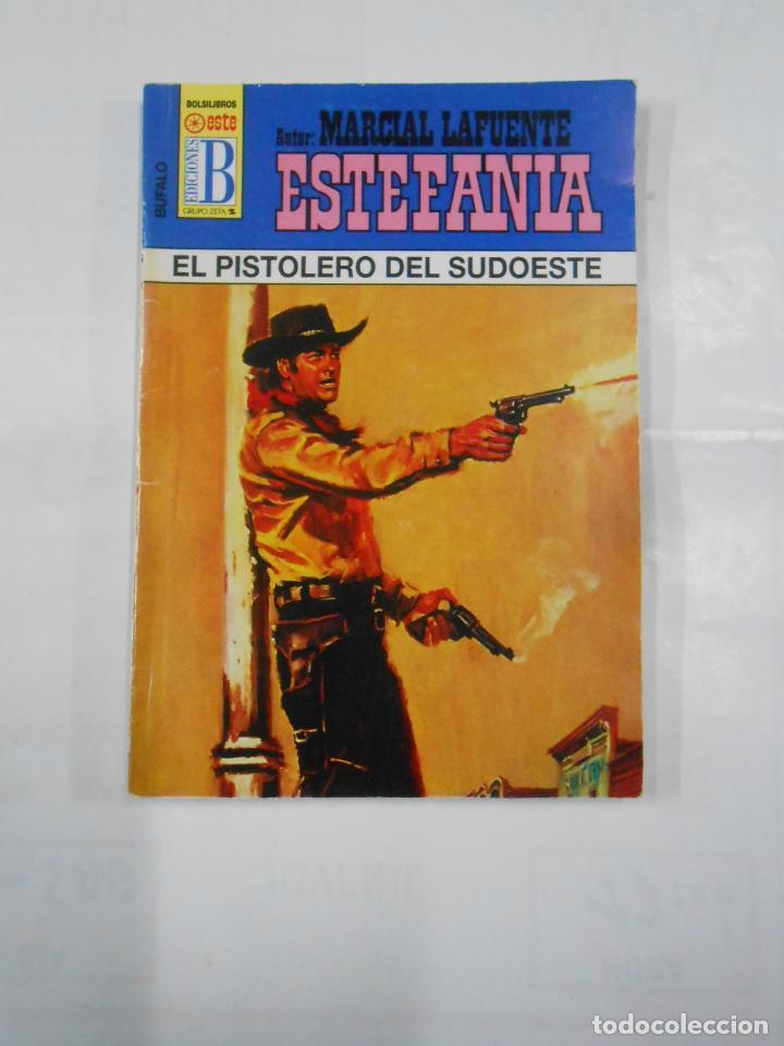 MARCIAL LAFUENTE ESTEFANIA Nº 1040. EL PISTOLERO DEL SUDOESTE. SERIE COLECCION BUFALO. TDK309 (Libros de Segunda Mano (posteriores a 1936) - Literatura - Otros)