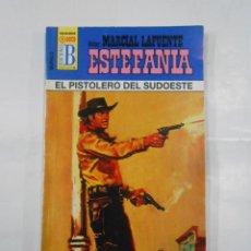 Libros de segunda mano: MARCIAL LAFUENTE ESTEFANIA Nº 1040. EL PISTOLERO DEL SUDOESTE. SERIE COLECCION BUFALO. TDK309. Lote 115931839