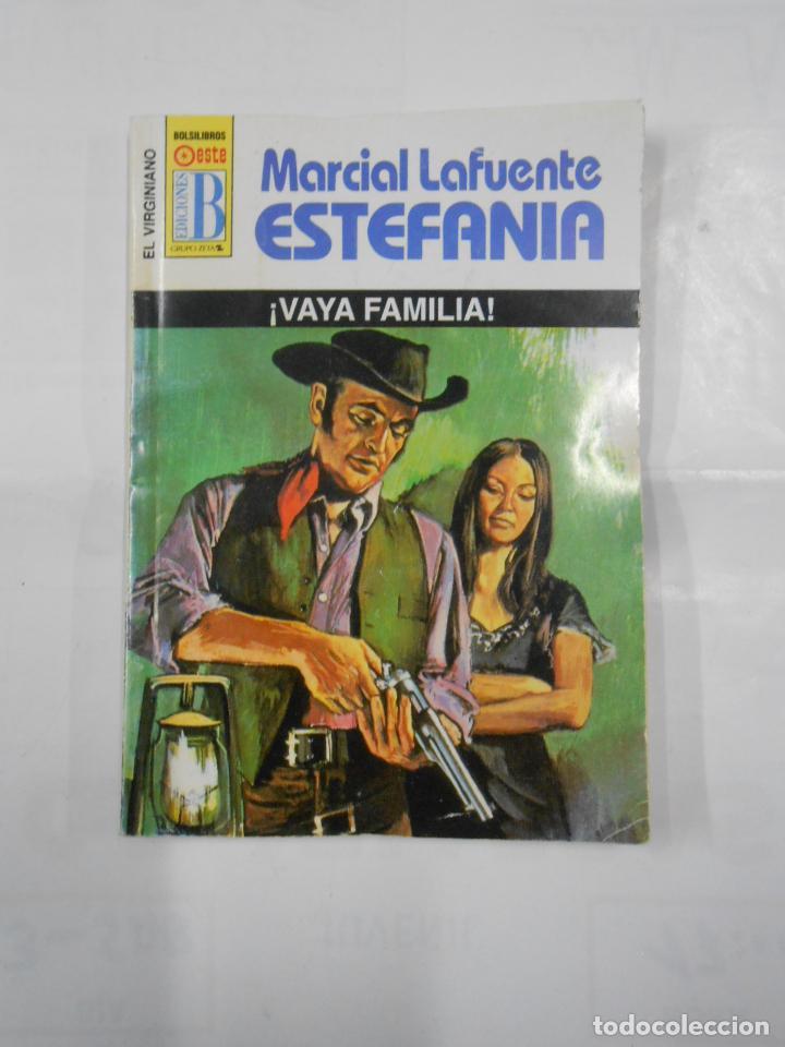 MARCIAL LAFUENTE ESTEFANIA Nº 1026. VAYA FAMILIA. SERIE COLECCION EL VIRGINIANO. TDK309 (Libros de Segunda Mano (posteriores a 1936) - Literatura - Otros)