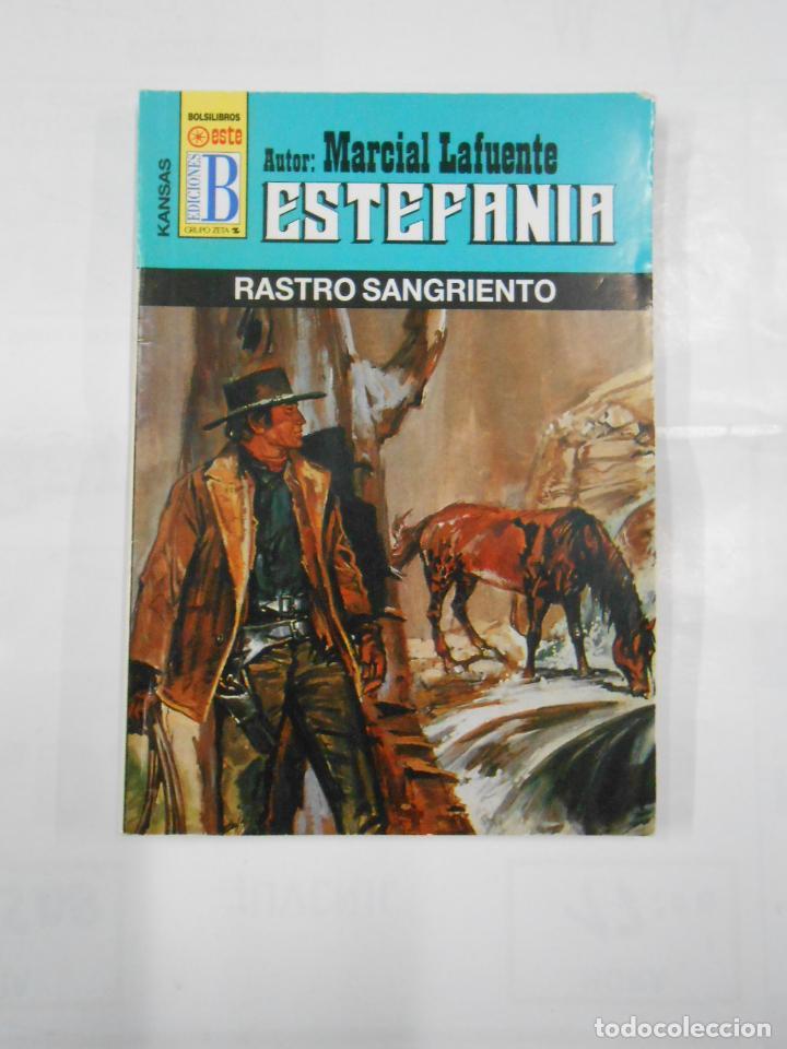 MARCIAL LAFUENTE ESTEFANIA Nº 1038. RASTRO SANGRIENTO. SERIE COLECCION KANSAS. TDK309 (Libros de Segunda Mano (posteriores a 1936) - Literatura - Otros)