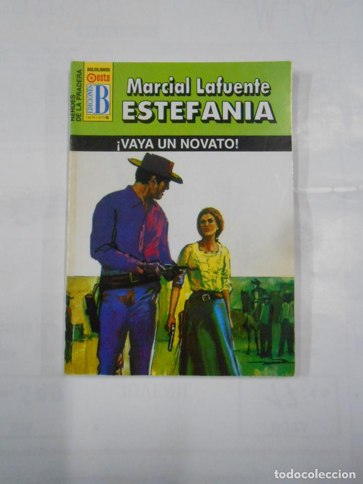 MARCIAL LAFUENTE ESTEFANIA Nº 1078. ¡VAYA UN NOVATO!. SERIE HEROES DE LA PRADERA. TDK309 (Libros de Segunda Mano (posteriores a 1936) - Literatura - Otros)