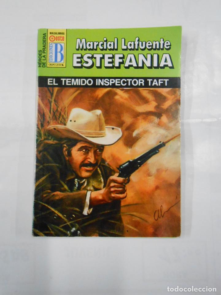 MARCIAL LAFUENTE ESTEFANIA Nº 1015. EL TEMIDO INSPECTOR TAFT. SERIE HEROES DE LA PRADERA. TDK309 (Libros de Segunda Mano (posteriores a 1936) - Literatura - Otros)