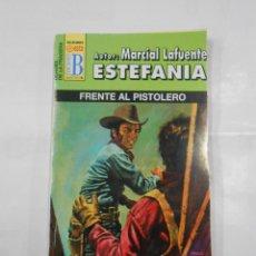 Libros de segunda mano: MARCIAL LAFUENTE ESTEFANIA Nº 1060. FRENTE AL PISTOLERO. SERIE HEROES DE LA PRADERA. TDK309. Lote 115932803