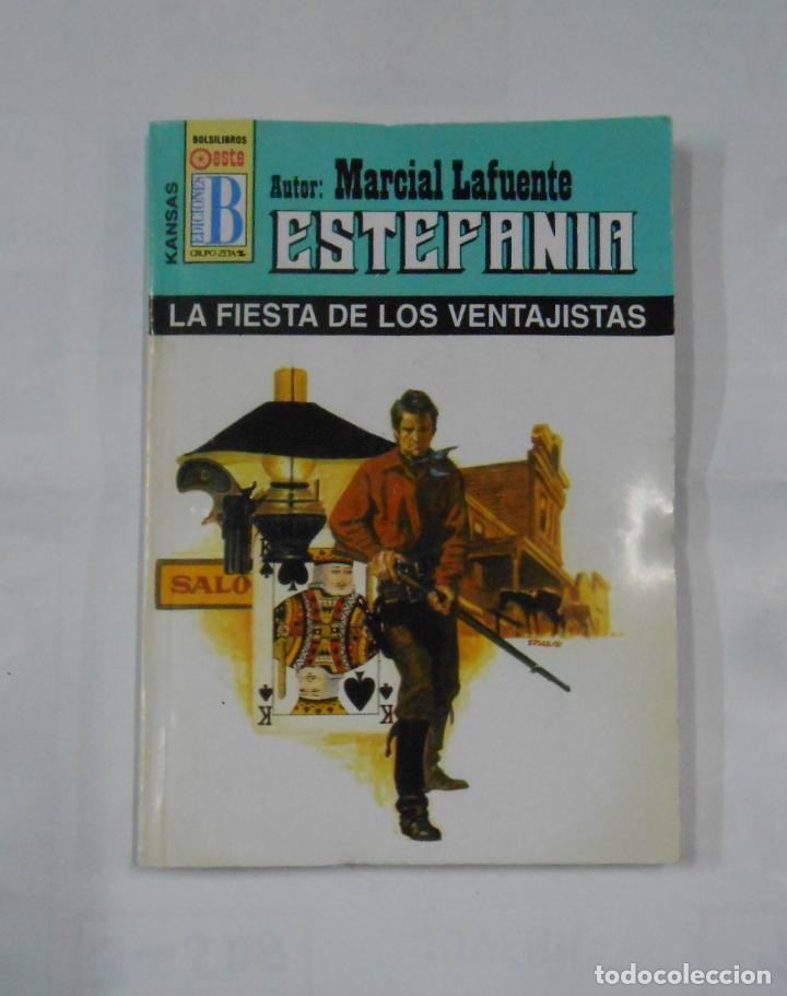 MARCIAL LAFUENTE ESTEFANIA Nº 1006. LA FIESTA DE LOS VENTAJISTAS. SERIE COLECCION KANSAS. TDK309 (Libros de Segunda Mano (posteriores a 1936) - Literatura - Otros)