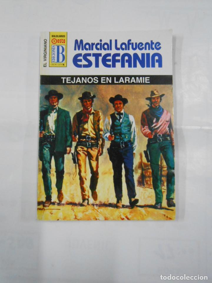 MARCIAL LAFUENTE ESTEFANIA Nº 1079. TEJANOS EN LARAMIE. SERIE COLECCION EL VIRGINIANO. TDK309 (Libros de Segunda Mano (posteriores a 1936) - Literatura - Otros)