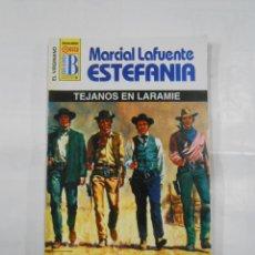 Libros de segunda mano: MARCIAL LAFUENTE ESTEFANIA Nº 1079. TEJANOS EN LARAMIE. SERIE COLECCION EL VIRGINIANO. TDK309. Lote 115935139