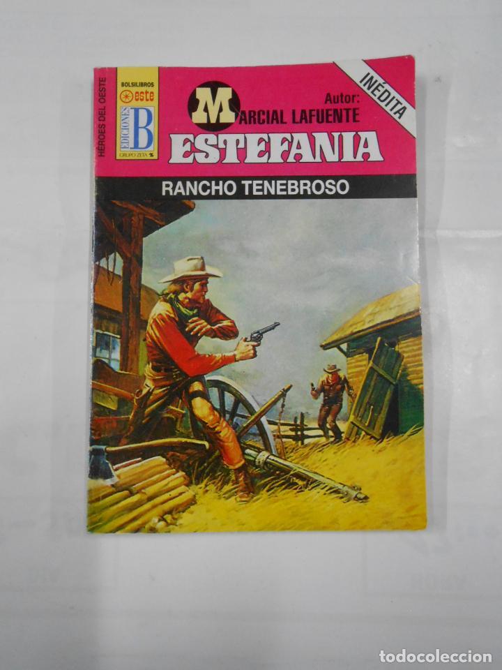 MARCIAL LAFUENTE ESTEFANIA Nº 662. RANCHO TENEBROSO. COLECCION SERIE HEROES DEL OESTE. TDK309 (Libros de Segunda Mano (posteriores a 1936) - Literatura - Otros)