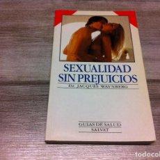Libros de segunda mano: JACQUES WAYNBERG. SEXUALIDAD SIN PREJUICIOS. ED. SALVAT, 1990. Lote 116076311