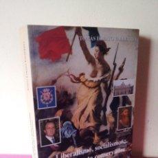 Libros de segunda mano: TOMAS LOBATO VALDERREY - LIBERALISMO,SOCIALISMO Y PENSAMIENTO CONSERVADOR EN LA ESPAÑA MODERNA. Lote 116140083