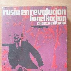 Libros de segunda mano: RUSIA EN REVOLUCIÓN. LIONEL KOCHAN. ALIANZA EDITORIAL.. Lote 116182547