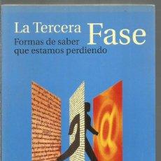 Libros de segunda mano: RAFFAELE SIMONE. LA TERCERA FASE. TAURUS. Lote 116192031