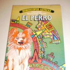Libros de segunda mano: HORÓSCOPOS AZTECAS. FREDERIC MAISONBLANCHE. EL PERRO. PLAZA Y JANÉS. TAPA BLANDA. 94 PÁGINAS. Lote 116192295