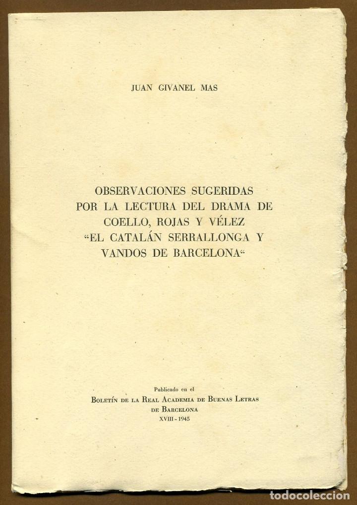 EL CATALAN SERRALLONGA Y VANDOS DE BARCELONA - JUAN GIVANEL MAS (Libros de Segunda Mano - Historia - Otros)