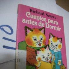 Libros de segunda mano: CUENTOS PARA ANTES DE DORMIR - RICHAR SCARRY. Lote 116206427