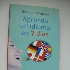 Libros de segunda mano: APRENDE UN IDIOMA EN 7 DÍAS. RAMÓN CAMPAYO. CÍRCULO DE LECTORES. Lote 116223975