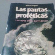 Libros de segunda mano - LAS PAUTAS PROFETICAS LAS LEYES DE LA CLARIVIDENCIA - ALAN VAUGHAN - 116292691
